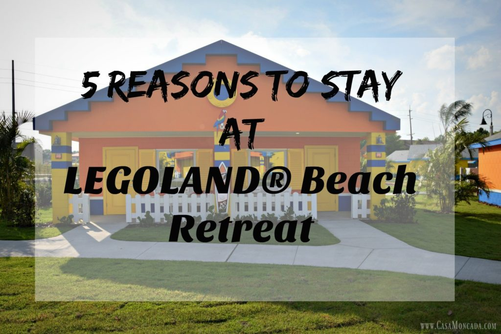 5 reasons to stay at legoland beach retreat