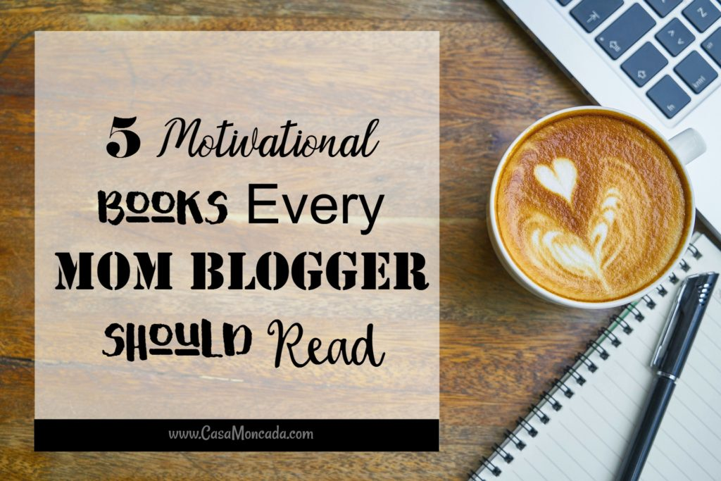 5 Motivational books every mom blogger should read