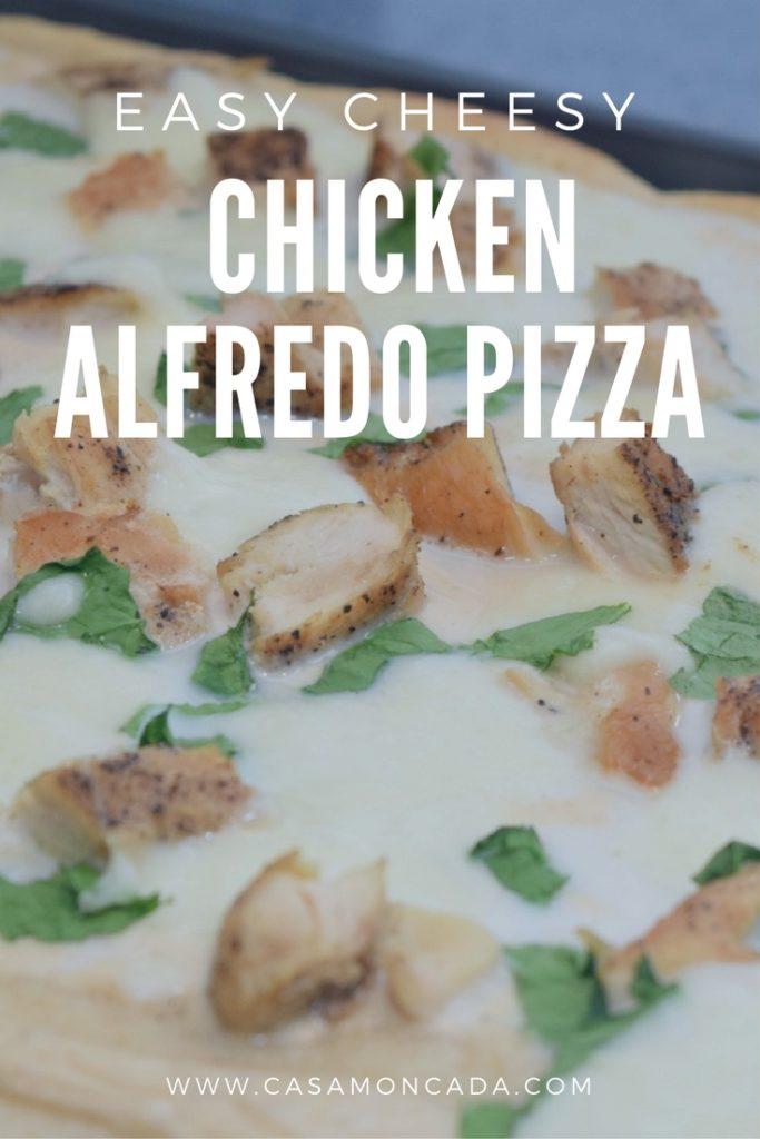 Easy Cheesy Chicken Alfredo Pizza