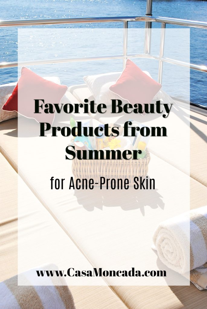 favorite beauty products from summer for acne-prone skin