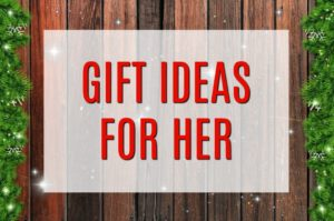 Holiday gift guide ideas for her