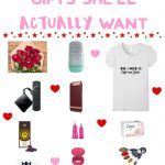 Valentine's day gifts she'll actually want