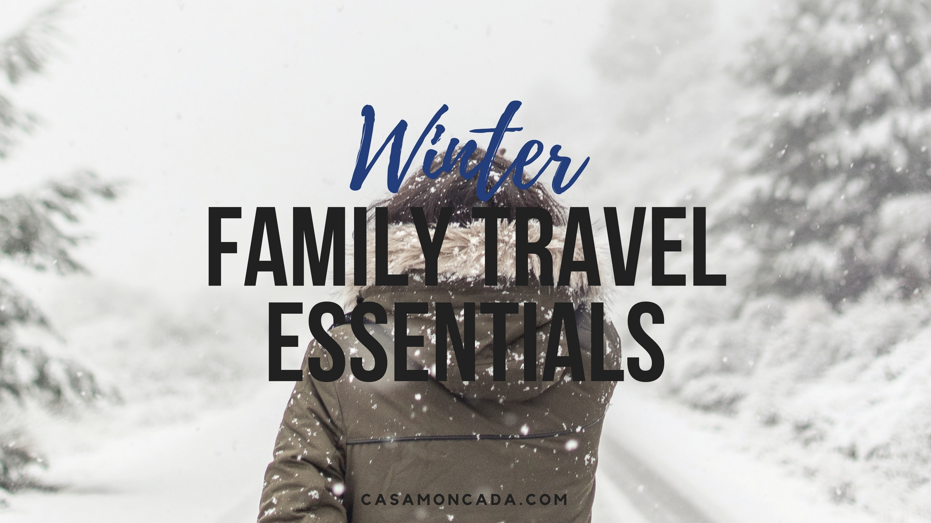 winter family vacation essentials