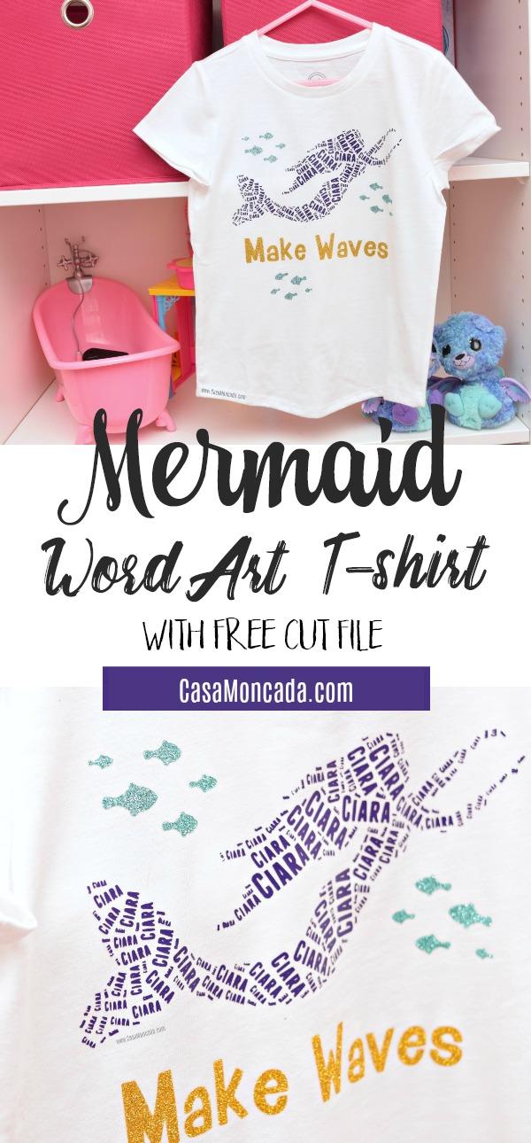 Mermaid Word Art t-shirt with free mermaid cut file