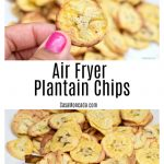 Easy Air Fryer Plantain chips recipe