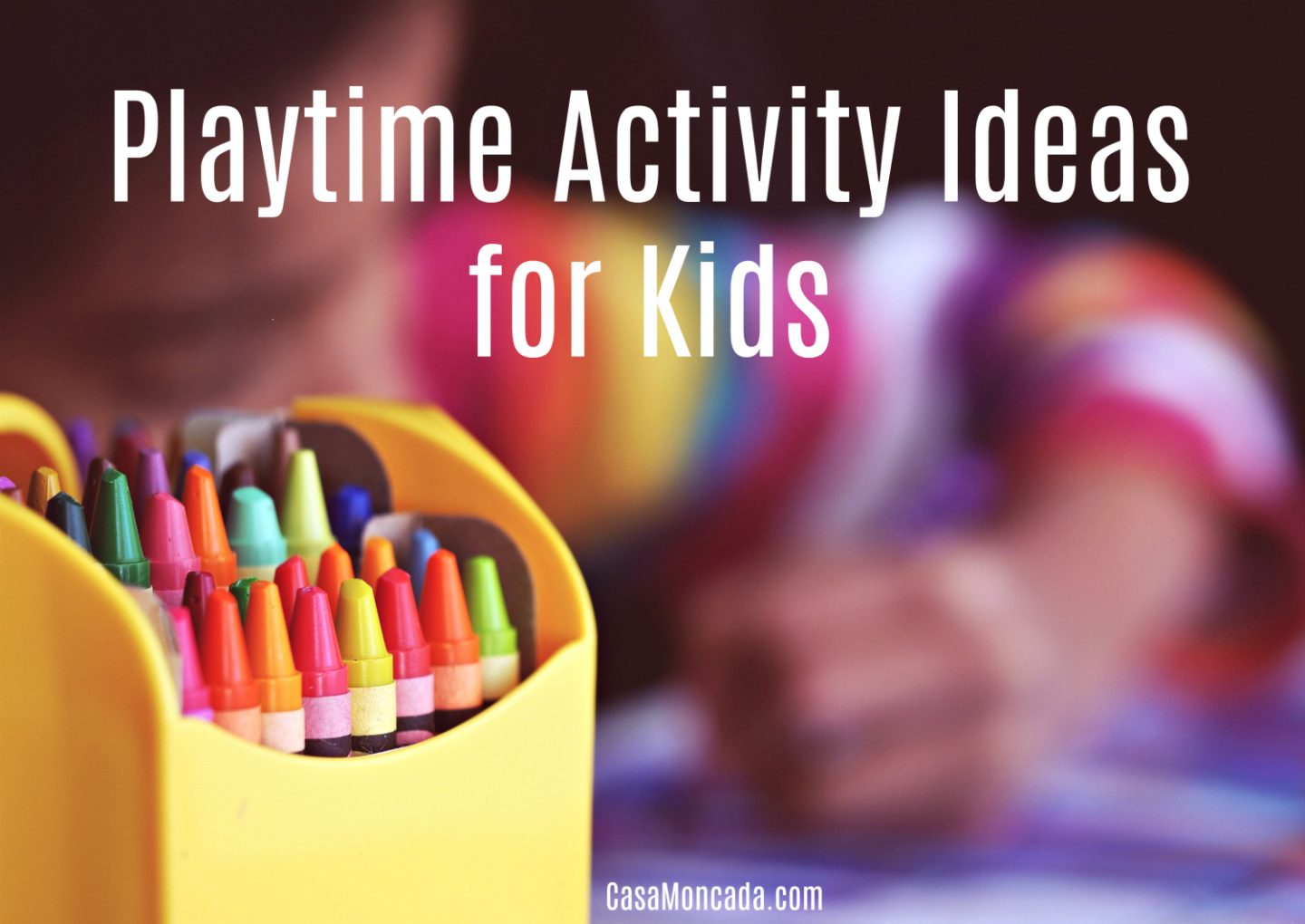Playtime Activity Ideas for Kids