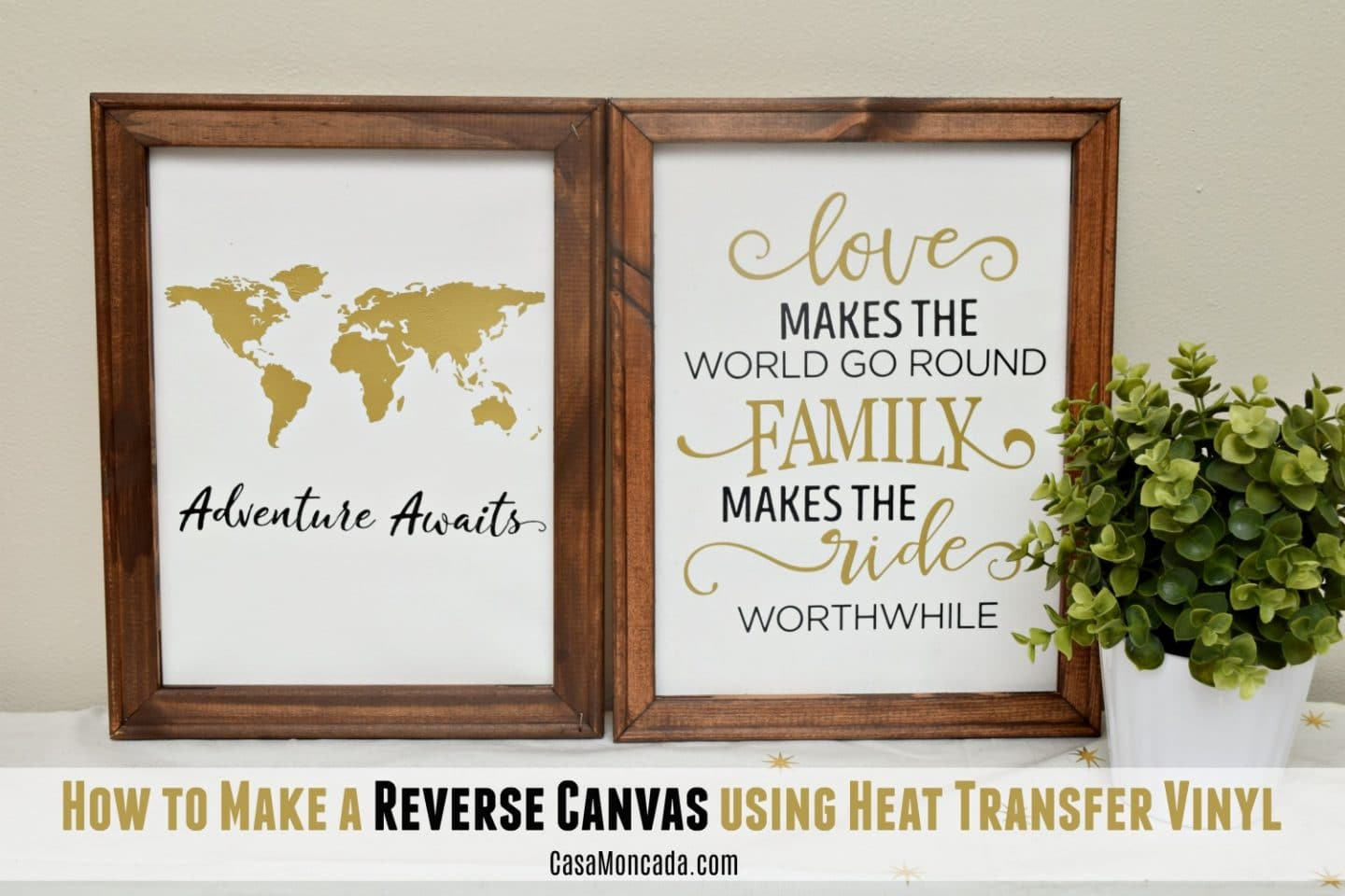 How to Make a Reverse Canvas using Heat Transfer Vinyl