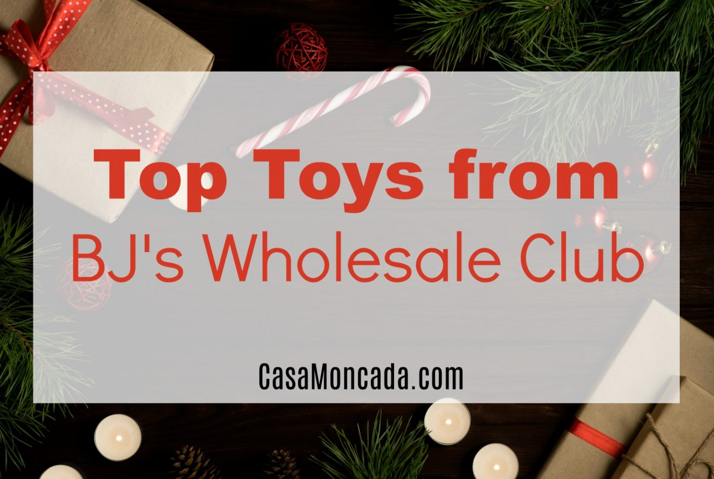 Top Toys from BJ's