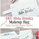 DIY Hola Bonita Makeup Bag with FREE Cut File