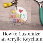 Acrylic Keychain with vinyl