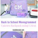 Back to School MOnogrammed Unicorn Backpack using Cricut Maker and Iron-on Vinyl