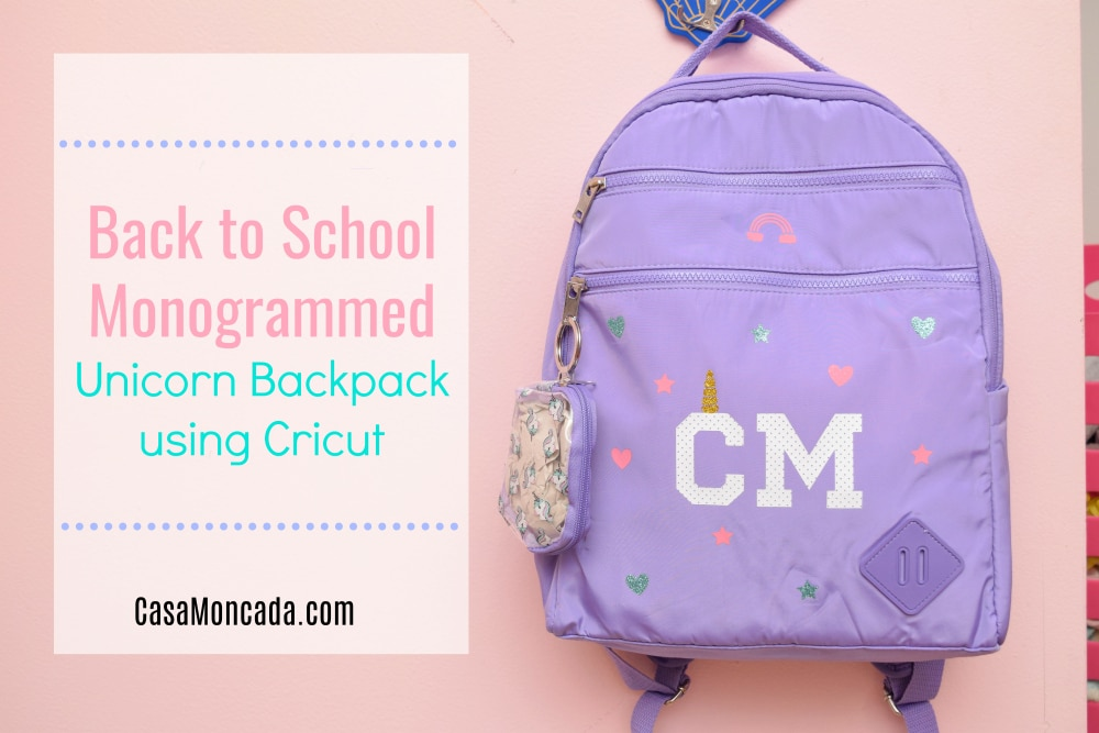 Back to School Monogrammed unicorn backpack using Cricut Maker