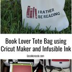 Book Lover Tote Bag using Cricut Maker and Infusible Ink