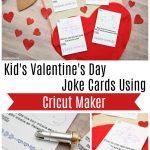Kid's Valentine's Day Joke Cards Using Cricut Maker