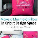 Make a Mermaid Pillow in Cricut Design Space